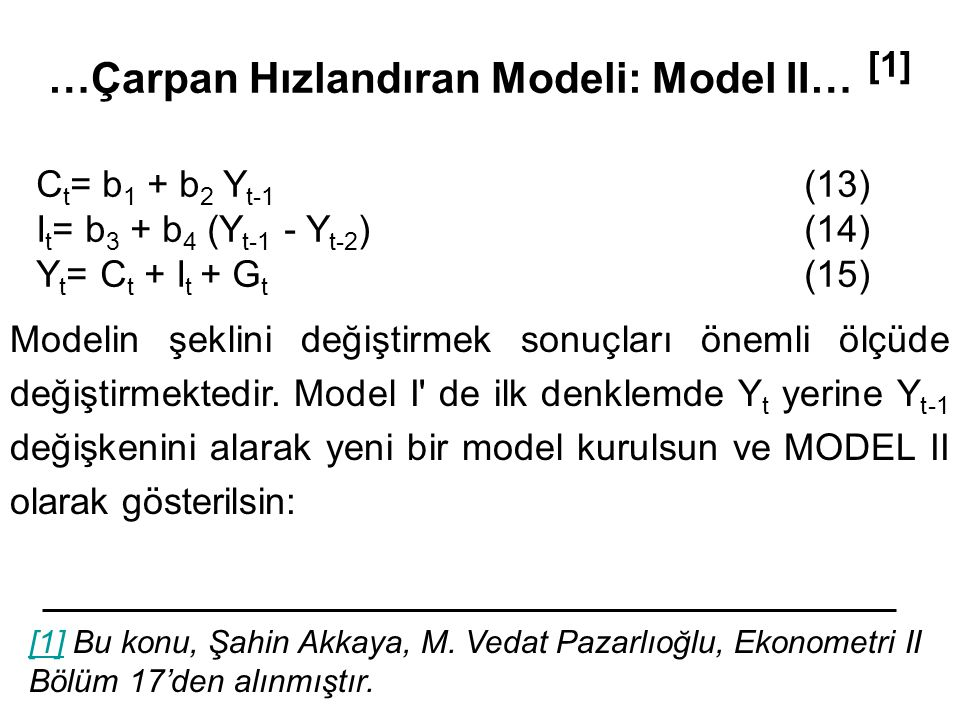 …Çarpan Hızlandıran Modeli: Model II… [1]